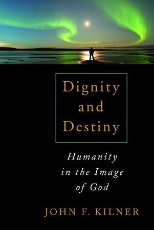 Dignity and Destiny PDF