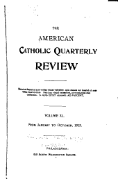The American Catholic Quarterly Review: Volume 40