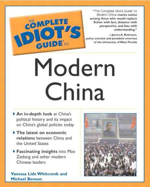 The Complete Idiot s Guide to Modern China