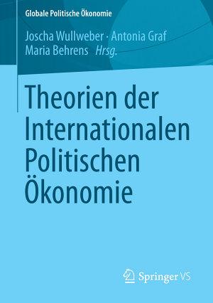 Theorien der Internationalen Politischen   konomie PDF