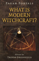 Pagan Portals - What is Modern Witchcraft?