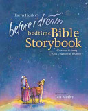 Before I Dream Bedtime Bible Storybook