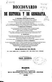Diccionario universal de Historia y de Geografía: contiene: historia propiamente dicha ...