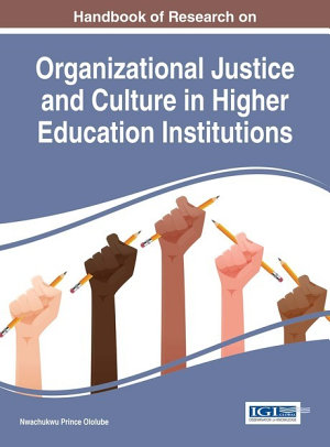 Handbook of Research on Organizational Justice and Culture in Higher Education Institutions PDF