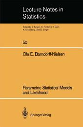 Parametric Statistical Models and Likelihood