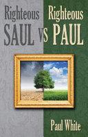 Righteous Saul Vs  Righteous Paul PDF