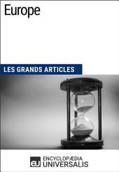 Europe: Les Grands Articles d'Universalis
