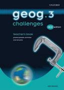 geog 123  geog 3 challenges  teacher s book