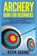 Archery Book For Beginners