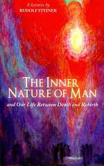 The Inner Nature of Man: And Our Life Between Death and Rebirth