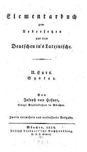 Elementarbuch zum Übersetzen aus dem Deutschen ins Lateinische: Syntax, Band 2