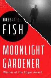 Moonlight Gardener