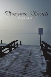 Dangerous Secrets Book PDF