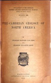 Pre-Cambrian Geology of North America: Issue 360