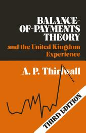 Balance of Payments Theory and the United Kingdom Experience: Edition 2