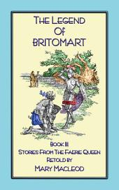 THE LEGEND OF BRITOMART: Stories from the Faerie Queene - Book III