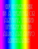 If everyone is a writer or artist  then  everyone is also an auto mechanic PDF