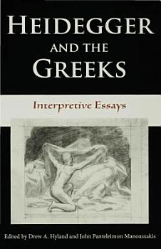 Heidegger and the Greeks PDF