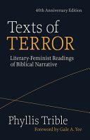 Texts of Terror (40th Anniversary Edition): Literary-Feminist Readings of Biblical Narratives