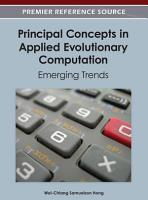 Principal Concepts in Applied Evolutionary Computation  Emerging Trends PDF