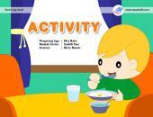 Activity: Huka anak mandiri