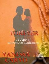 Forever: A Pair of Historical Romances