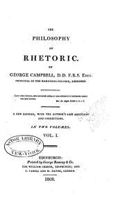 The Philosophy of Rhetoric: Volume 1