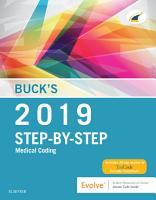 Buck s Step by Step Medical Coding  2019 Edition E Book PDF