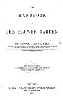 Glenny s Hand book to the Flower Garden   Greenhouse  etc PDF