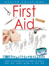 Health Solutions: First Aid