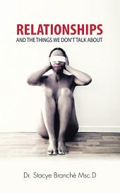 Relationships: And the Things We Dont Talk About
