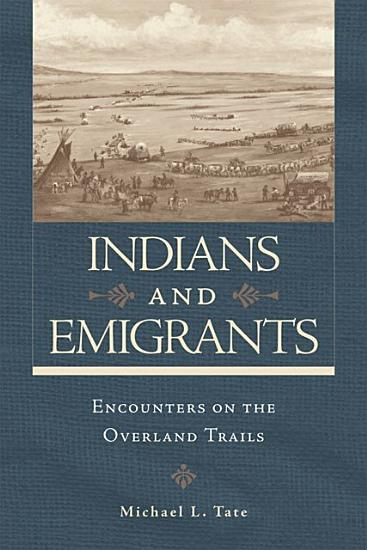 Indians and Emigrants PDF