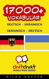 17000+ Deutsch - Ukrainisch Ukrainisch - Deutsch Vokabular