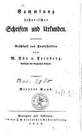 Sammlung historischer Schriften und Urkunden: geschöpft aus Handschriften, Bände 1-2;Band 4
