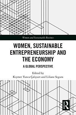 Women  Sustainable Entrepreneurship and the Economy