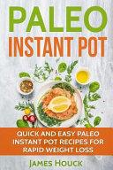 Paleo Diet  Paleo Instant Pot Cookbook