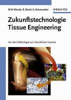 Zukunftstechnologie Tissue Engineering PDF