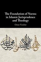 The Foundation of Norms in Islamic Jurisprudence and Theology PDF