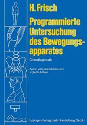 Programmierte Untersuchung des Bewegungsapparates: Chirodiagnostik, Ausgabe 2