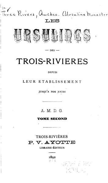 Download Les Ursulines Des Trois Rivi  res Book