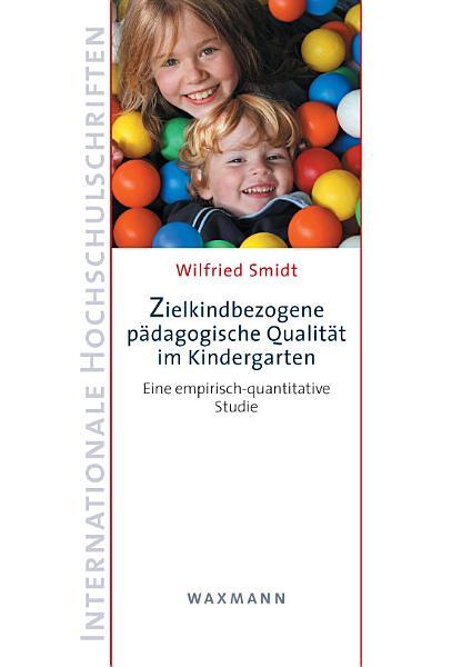 Zielkindbezogene p  dagogische Qualit  t im Kindergarten PDF