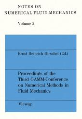 Proceedings of the Third GAMM — Conference on Numerical Methods in Fluid Mechanics: DFVLR, Cologne, October 10 to 12, 1979
