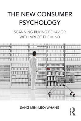 The New Consumer Psychology PDF