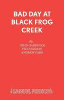 Bad Day at Black Frog Creek