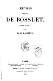Oeuvres complètes de Bossuet,...