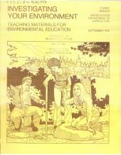Investigating Your Environment: Teaching Materials for Environmental Education