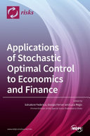 Applications of Stochastic Optimal Control to Economics and Finance PDF