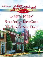 Since You ve Been Gone And The Doctor Next Door PDF