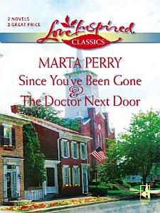 Since You ve Been Gone And The Doctor Next Door