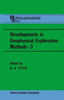 Developments in Geophysical Exploration Methods—3